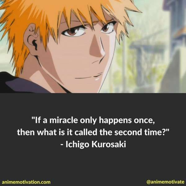 60 Of The Greatest Bleach Quotes That Stand The Test Of Time Amazing Ichigo Quotes