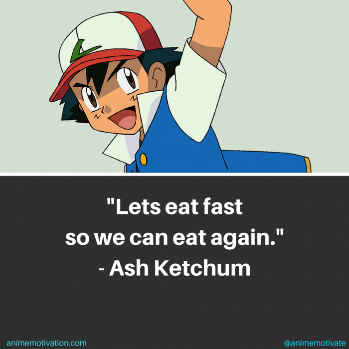 Funny Ash Ketchum Quotes That Will Cheer You Up On A Bad Day