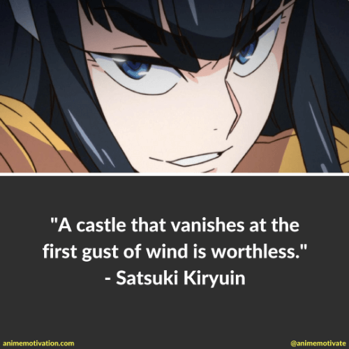 11 Satsuki Kiryuin Quotes That Are Meaningful And Inspiring