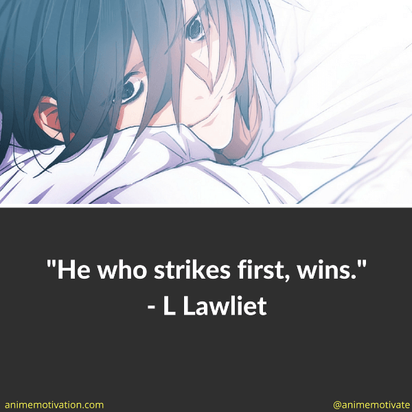 He who strikes first, wins.