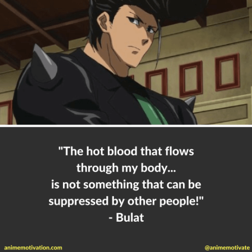 3 Bulat Quotes From Akame Ga Kill That Prove He's A Warrior