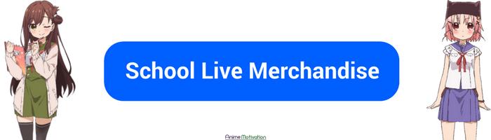 School Live Merchandise 1