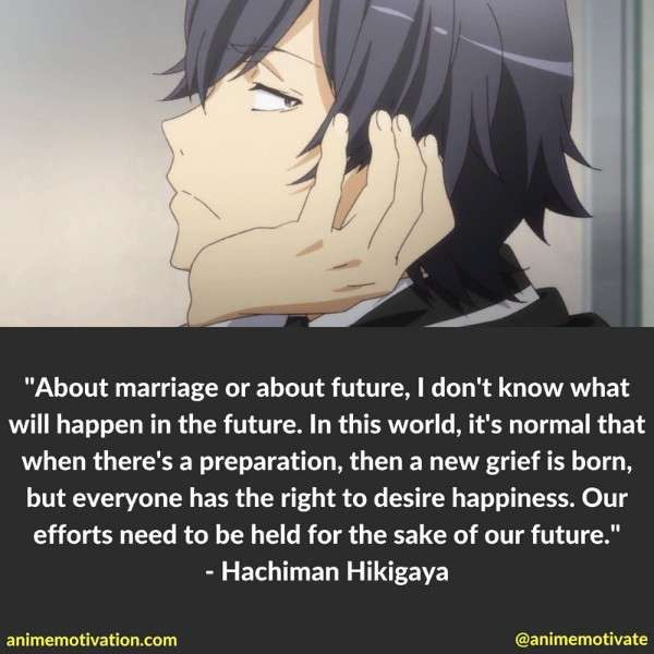 Hachiman Hikigaya Quotes 1