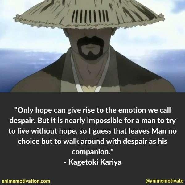 Kagetoki Kariya Quotes