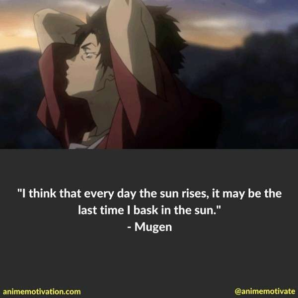 Mugen Quotes Samurai Champloo 6