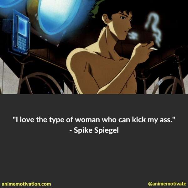 Spike Spiegel Quotes 4