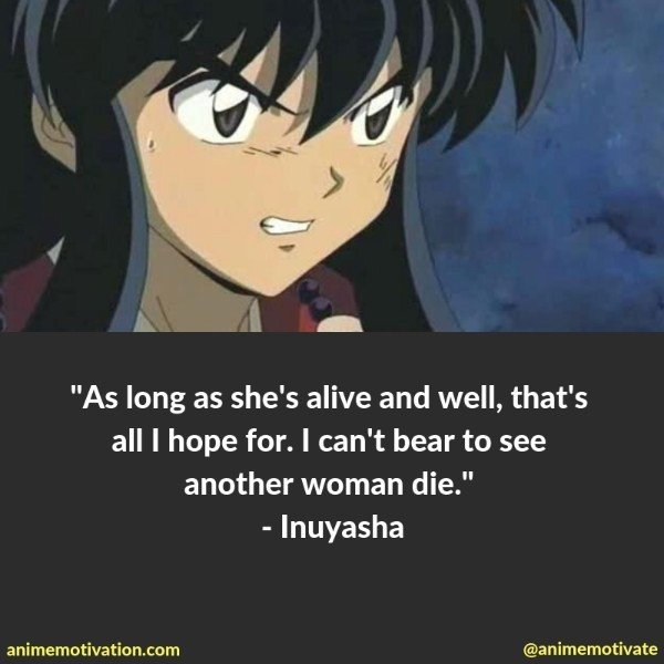 39 Classic Inuyasha Quotes That Will Bring Back The Feels