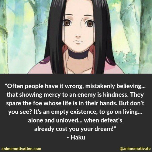 Haku quotes naruto 2 | 100+ Of The Greatest Naruto Quotes For Shounen Anime Fans