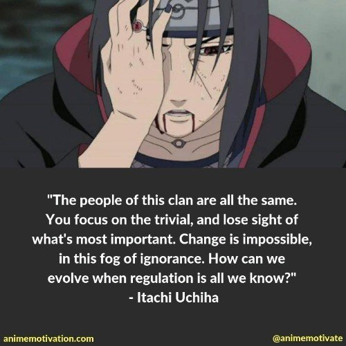 Itachi uchiha quotes 8 | 100+ Of The Greatest Naruto Quotes For Shounen Anime Fans