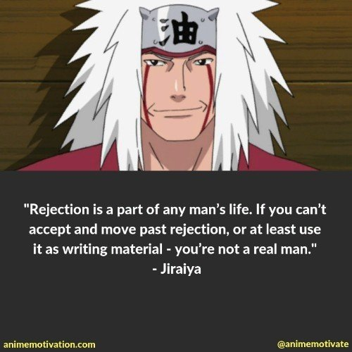 Jiraiya quotes | 100+ Of The Greatest Naruto Quotes For Shounen Anime Fans