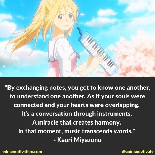 The ly Meaningful Quotes From Your Lie In April Worth Seeing