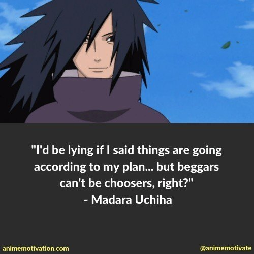 Madara Uchiha quotes 6 | 100+ Of The Greatest Naruto Quotes For Shounen Anime Fans
