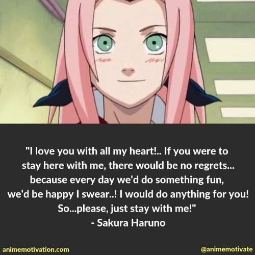 Sakura Haruno quotes 3 | 100+ Of The Greatest Naruto Quotes For Shounen Anime Fans