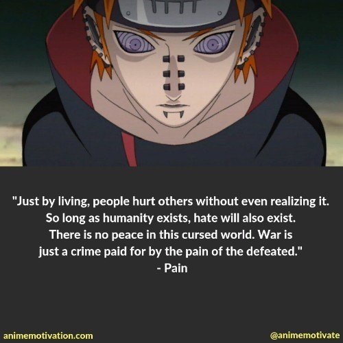 pain naruto quotes 3 | 100+ Of The Greatest Naruto Quotes For Shounen Anime Fans