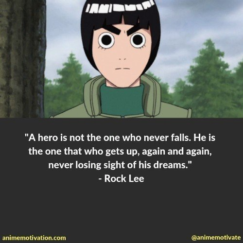 rock lee quotes 2 | 100+ Of The Greatest Naruto Quotes For Shounen Anime Fans
