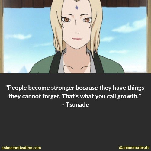 tsunade quotes naruto | 100+ Of The Greatest Naruto Quotes For Shounen Anime Fans