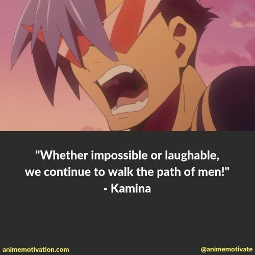 38 Of The Most Inspirational Quotes From Gurren Lagann To Give You Courage 5