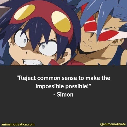 38 Of The Most Inspirational Quotes From Gurren Lagann To Give You Courage 18
