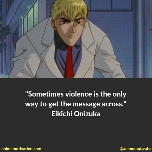 """The BEST Anime Quotes From """"Great Teacher Onizuka"""""""