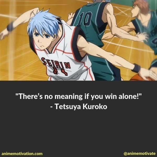 50+ Of The Greatest Kuroko No Basket Quotes That Will Boost Your Motivation