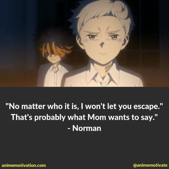 All Of The Best Quotes From The Promised Neverland With Images