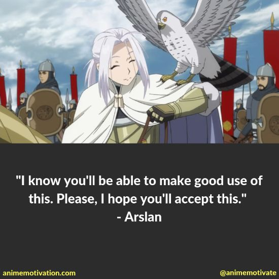 """All Of The Best Quotes Taken From """"The Heroic Legend Of Arslan"""" Anime 8"""