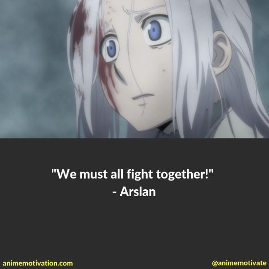 """All Of The Best Quotes Taken From """"The Heroic Legend Of Arslan"""" Anime 15"""