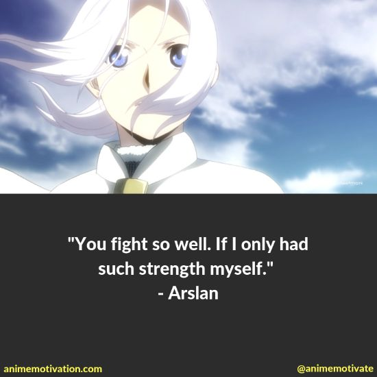 """All Of The Best Quotes Taken From """"The Heroic Legend Of Arslan"""" Anime 9"""