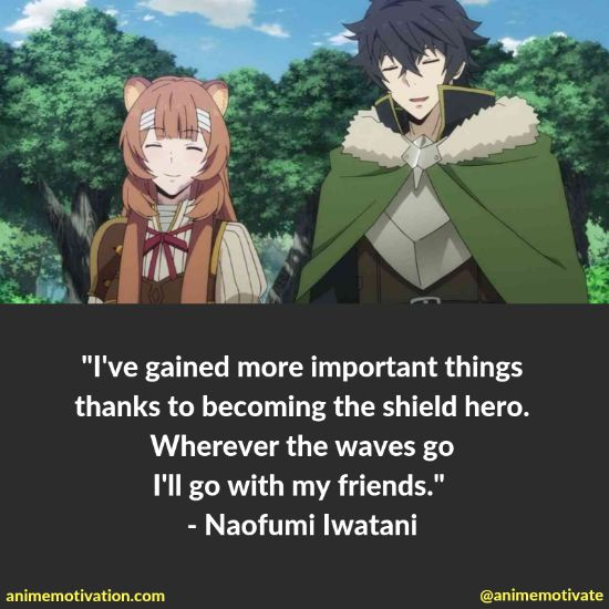 "The Ultimate List Of Quotes From ""The Rising Of The Shield Hero"""