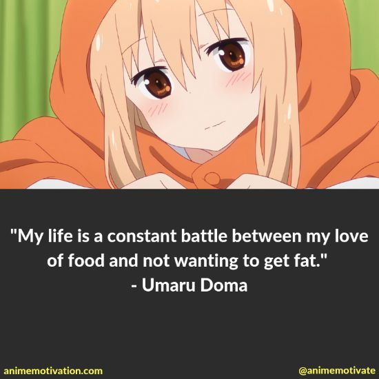 A Collection Of Funny And Relatable Quotes From Himouto! Umaru Chan 2