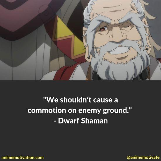 Dwarf Shaman quotes 1
