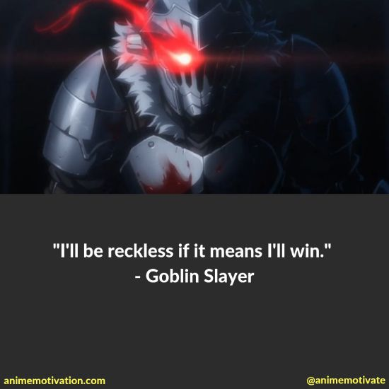 38+ Of BEST Goblin Slayer Quotes That Are Meaningful 4
