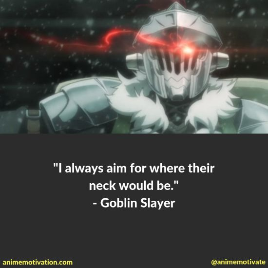 38+ Of BEST Goblin Slayer Quotes That Are Meaningful 6