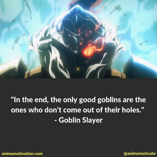 38+ Of BEST Goblin Slayer Quotes That Are Meaningful 11