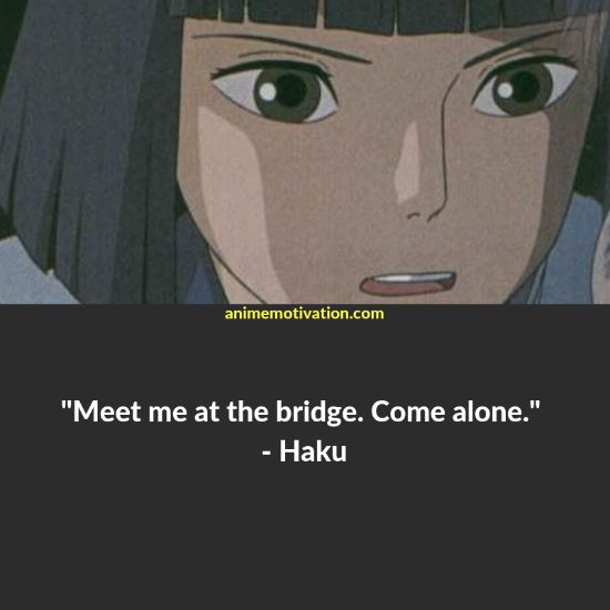 haku quotes spirited away 1