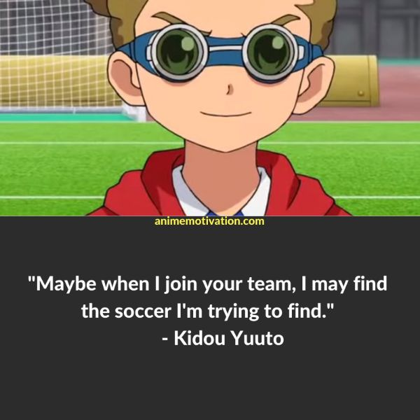 29+ Of The Greatest Inazuma Eleven Quotes About Self Improvement 12