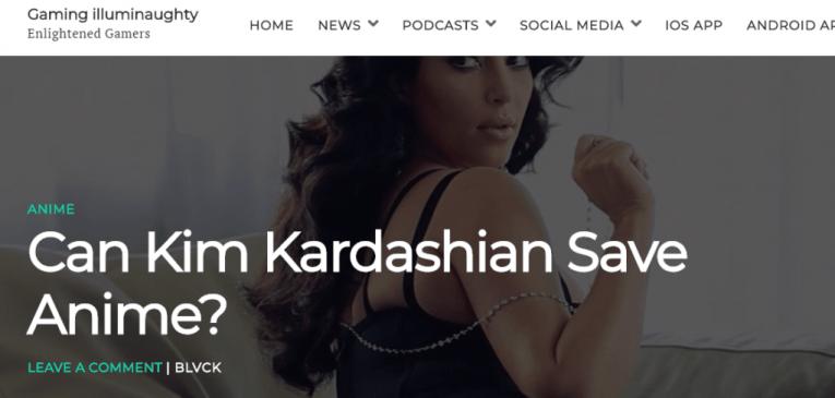 can kim kardashian save anime gaming site
