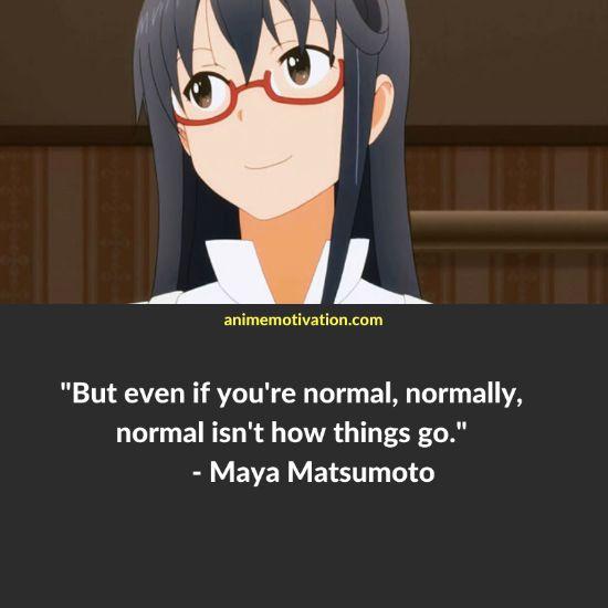 Maya Matsumoto quotes