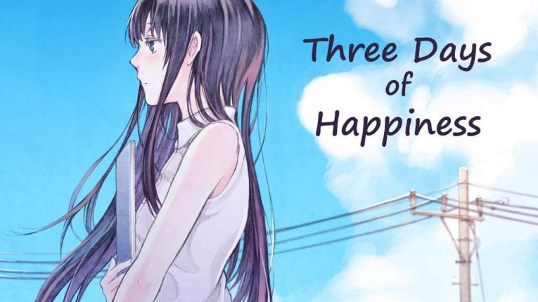 three days of happiness
