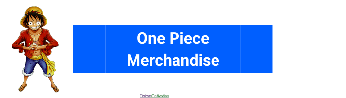 one piece merch anime motivation