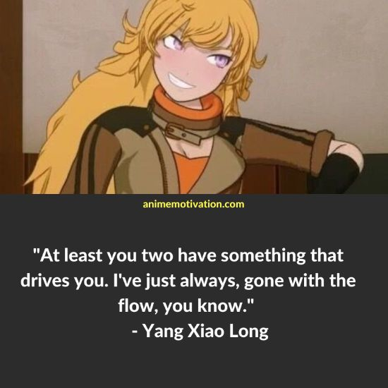 Yang Xiao Long RWBY quotes 10