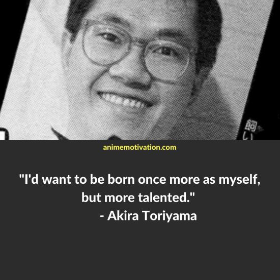 akira toriyama quotes 28