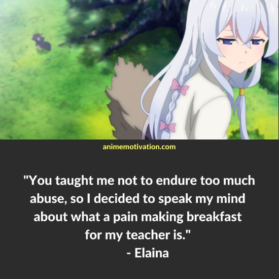 You taught me not to endure too much abuse, so I decided to speak my mind about what a pain making breakfast for my teacher is. - Elaina