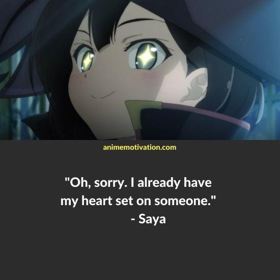 Oh, sorry. I already have my heart set on someone. - Saya